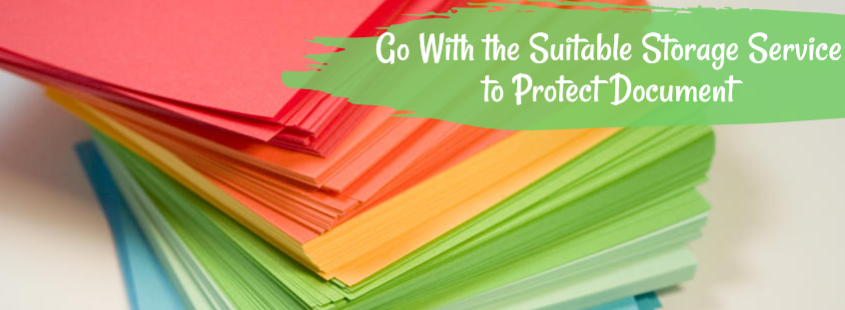 Go With the Suitable Storage Service to Protect Document