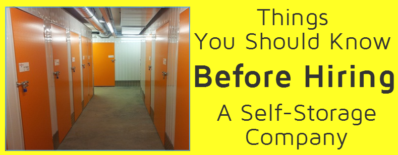 Things You Should Know Before Hiring a self-Storage Company